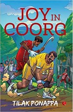 Joy in Coorg