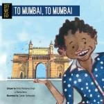 Off We Go! To Mumbai, to Mumbai