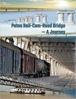 Patna Rail-Cum-Road Bridge - Journey (East Central…
