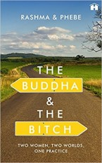 The Buddha and the Bitch: Two Women, Two Worlds, O…