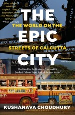 The Epic City: The World on the Streets of Calcutt…