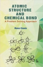 Atomic Structure and Chemical Bond: A Problem Solv…