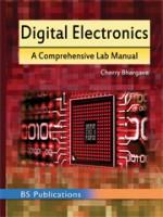 Digital Electronics: A Comprehensive Lab Manual (R…