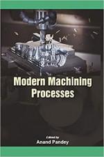 Modern Machining Processes