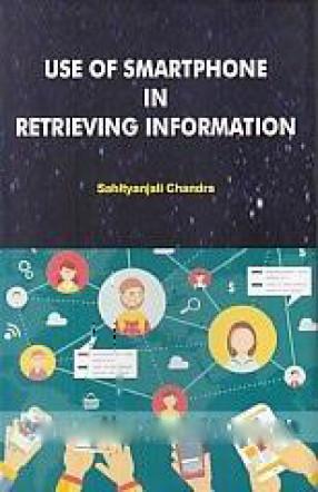 Use of Smartphone in Retrieving Information (Hardb…