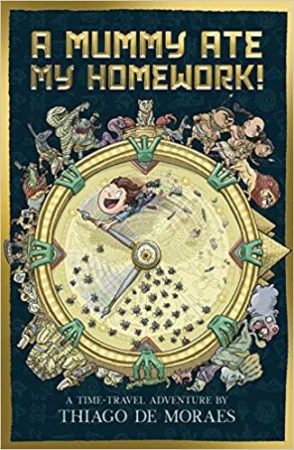 A Mummy Ate My Homework (Paperback)