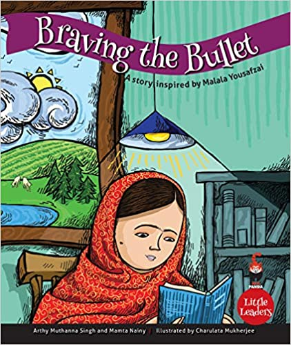 Braving the Bullet: A Story Inspired by Malala You…