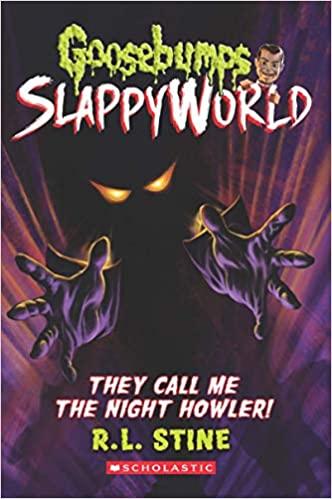 Goosebumps Slappyworld #11: They Call Me the Night…
