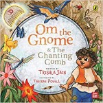 Om the Gnome & The Chanting Comb