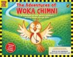 The Adventures of Woka Chimni