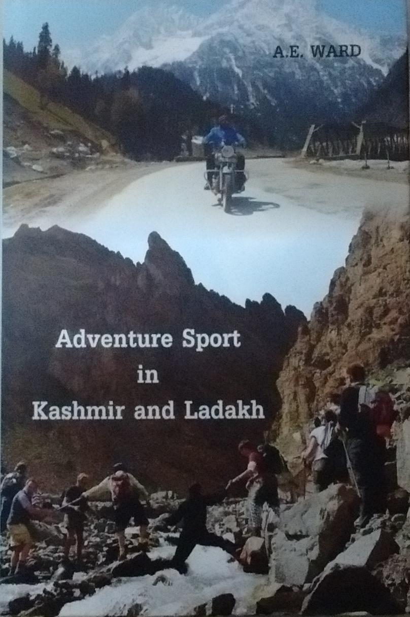Adventure Sport in Kashmir and Ladakh (Reprint Edi…