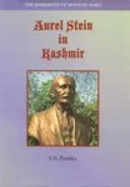 Aurel Stein in Kashmir: the Samskritist of Mohand …