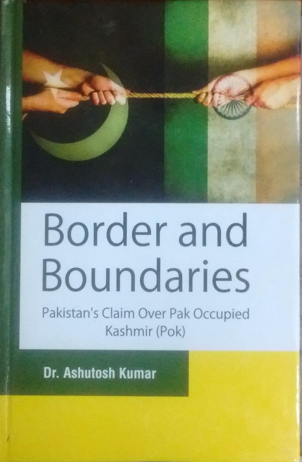 Border and Boundaries: Pakistan's Claim over Pak O…