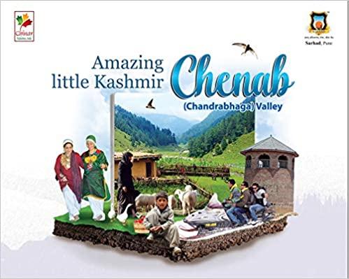 Chenab (Chandrabhaga) Valley: Amazing Little Kashm…