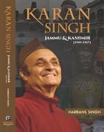 Karan Singh: Jammu & Kashmir (1949-1967)