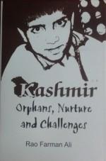 Kashmir: Orphans, Nurture and Challenges