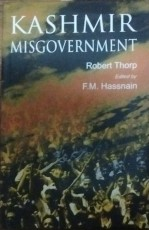 Kashmir Misgovernment (second Edition, first publi…