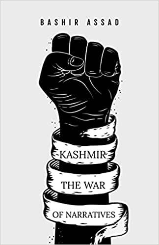 Kashmir The War of Narratives