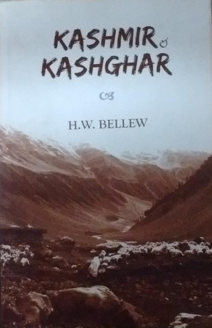 Kashmir and Kashghar: A Narrative of the Journey o…