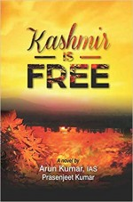 Kashmir is Free: A Novel