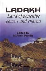 Ladakh: Land of Possessive Powers and Charm Hardbo…
