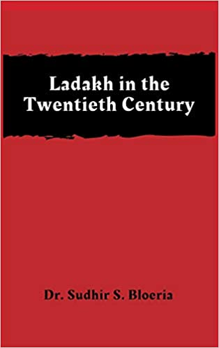 Ladakh in the Twentieth Century (Hardback)