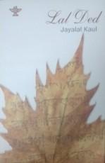 Lal Ded (A Kashmiri Saint Poet of Fourteenth Centu…