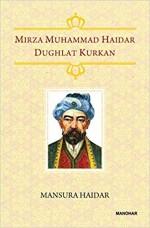Mirza Muhammad Haidar Dughlat Kurkan