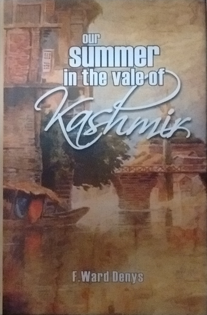 Our Summer in the Vale of Kashmir (Reprint Edition…