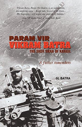Param Vir Vikram Batra: The Sher Shah of Kargil