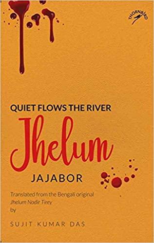 Quiet flows the river Jhelum: A Compelling narrati…