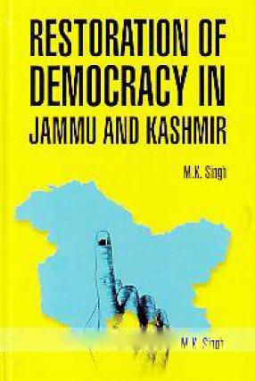 Restoration of Democracy in Jammu & Kashmir (Hardb…