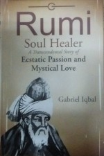 Rumi Soul Healer: A Transcendental Story of Ecstat…
