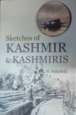 Sketches of Kashmir & Kashmiris (Reprint Edition)