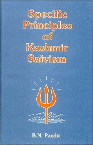 Specific Principles of Kashmir Saivism (Hardback)