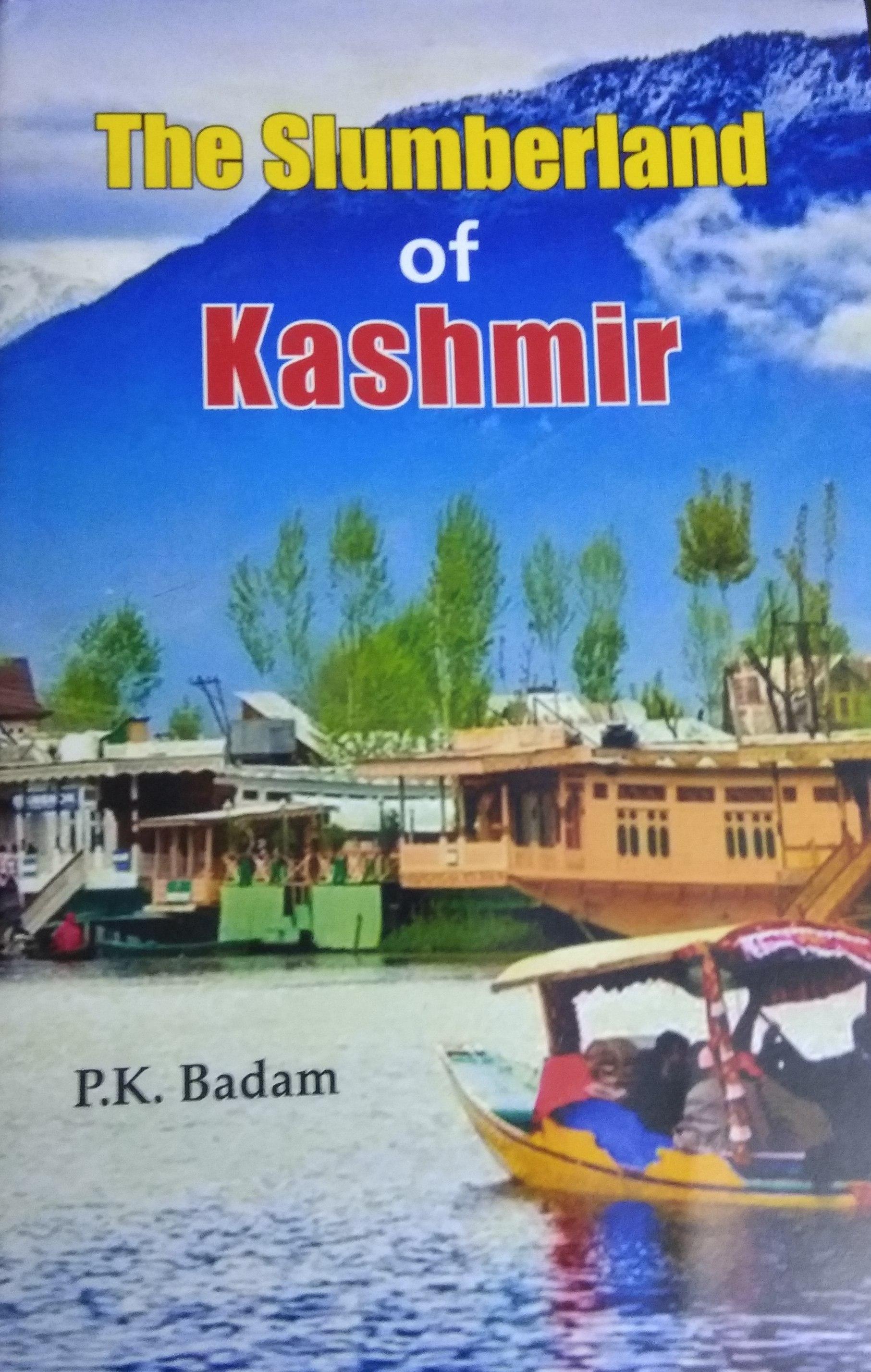 The Slumberland of Kashmir