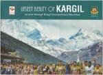 Unseen Beauty of Kargil: As seen through Kargil In…