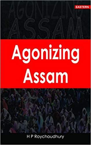 Agonizing Assam (Hardback)