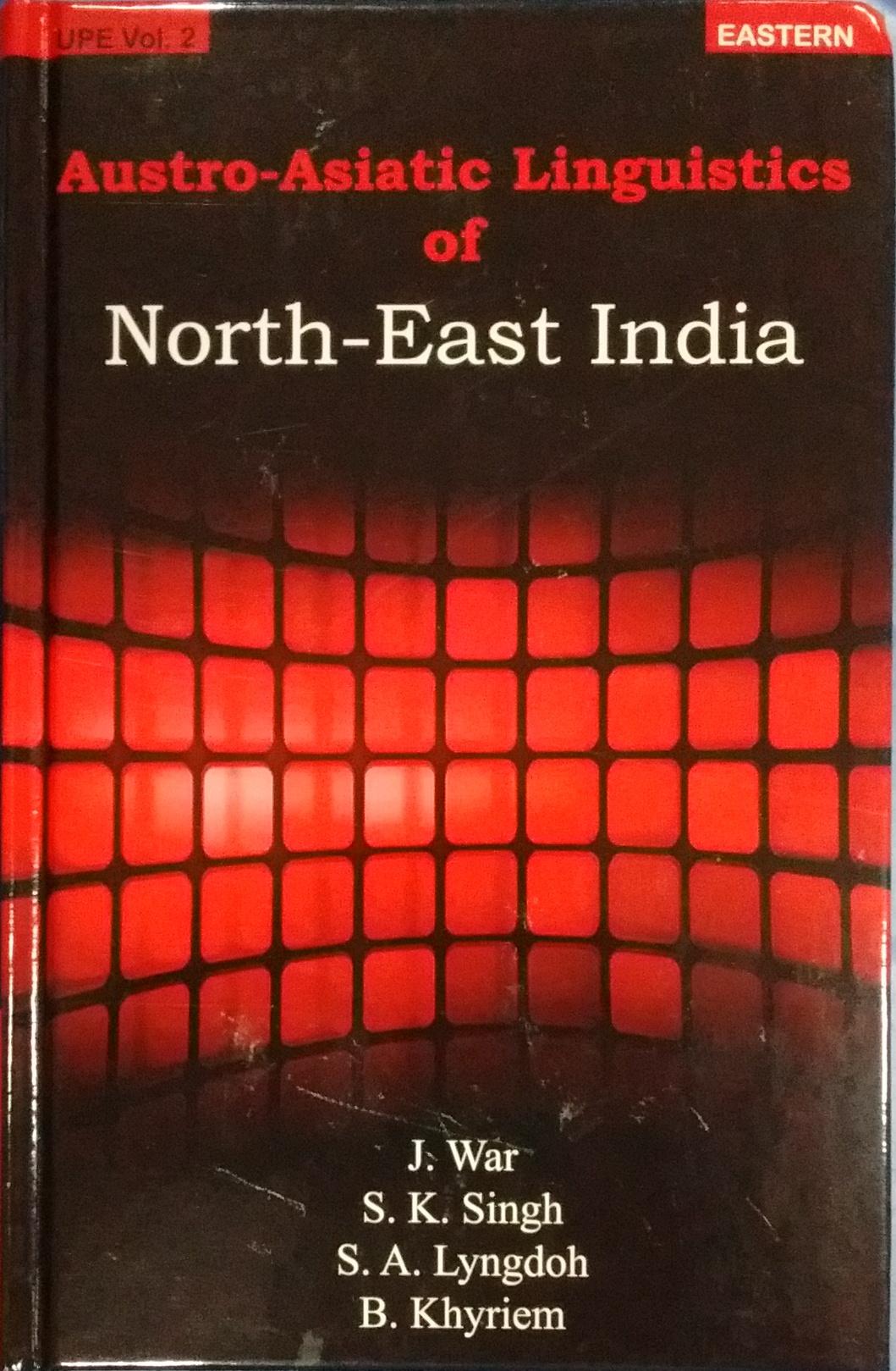 Austro-Asiatic Linguistics of North-East India
