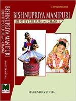 Bishnupriya Manipuri: Identity Culture and Change