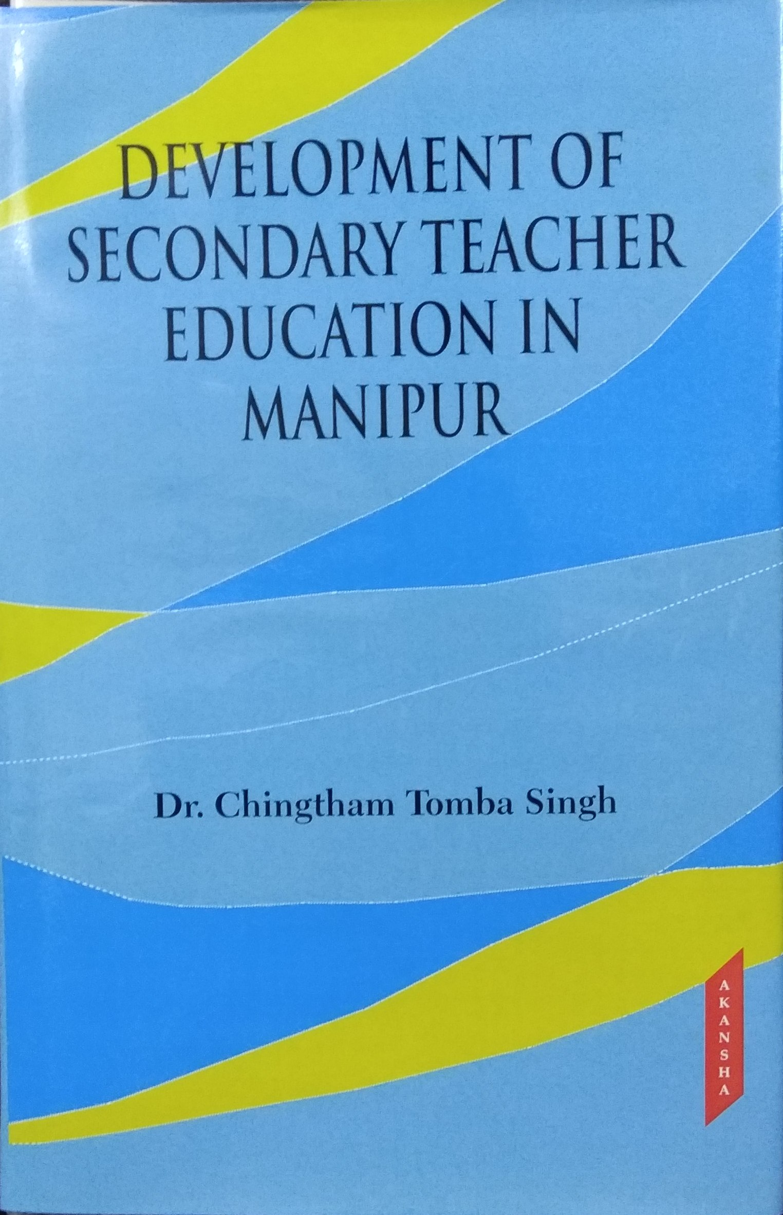 Development of Secondary Teacher Education in Mani…