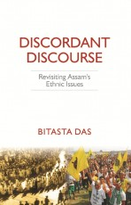 Discordant Discourse: Revisiting Assam's Ethnic Is…