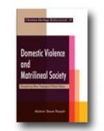 Domestic Violence and Matrilineal Society: Recaptu…