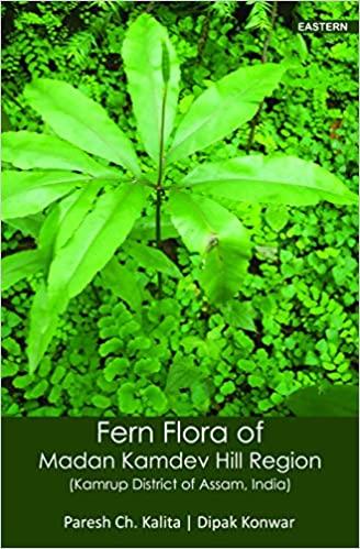 Fern Flora of Madan Kamdev Hill Region: Kamrup Dis…