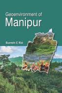 Geoenvironment of Manipur