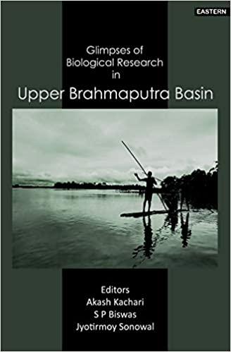Glimpses of Biological Research in Upper Brahmaput…