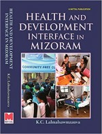 Health and Development Interface in Mizoram
