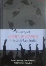 Quality of Higher Education in Northeast India