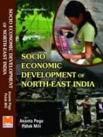 Socio-Economic Development of North East India