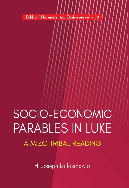 Socio-Economic Parables in Luke: A Mizo Tribal Rea…
